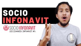 Esta es una imagen donde te vamos a explicar ¿Que es el socio Infonavit?